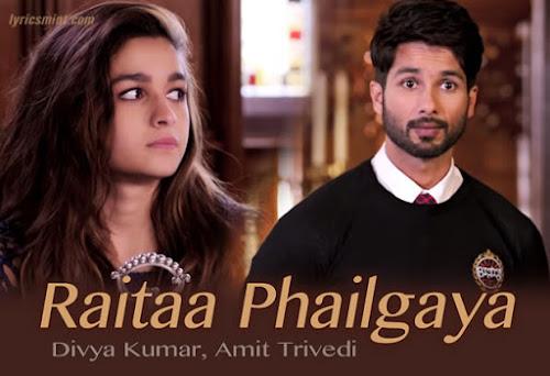 Raitaa Phailgaya - Shaandaar (2015)