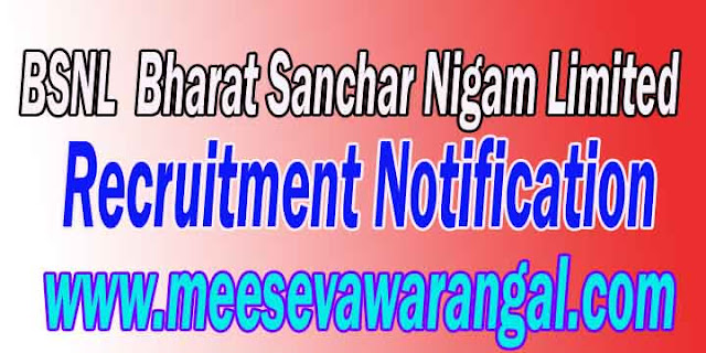 BSNL (Bharat Sanchar Nigam Limited) Recruitment Notification 2018 www.bsnl.co.in