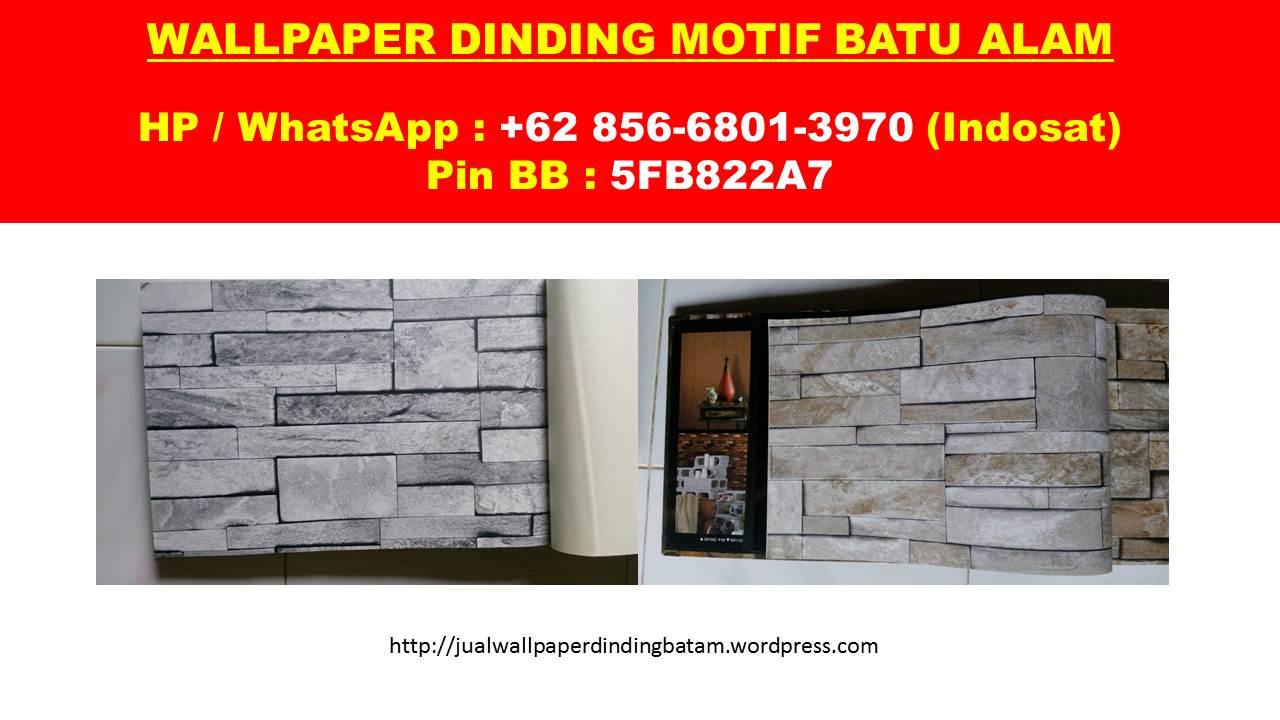 0856 6801 3970 Indosat Jual Wallpaper Dinding Batam Kenapa Harus