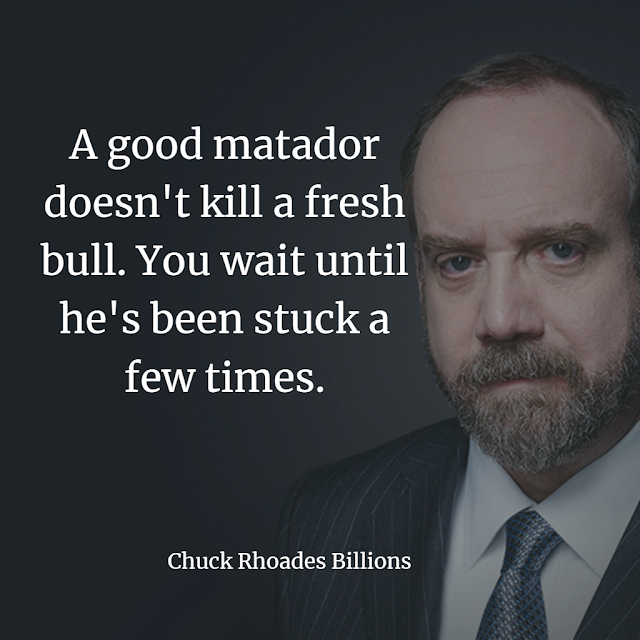 good matador does not kill a fresh bull . chuck quotes