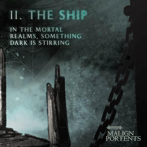 Malign Portents II: The Ship