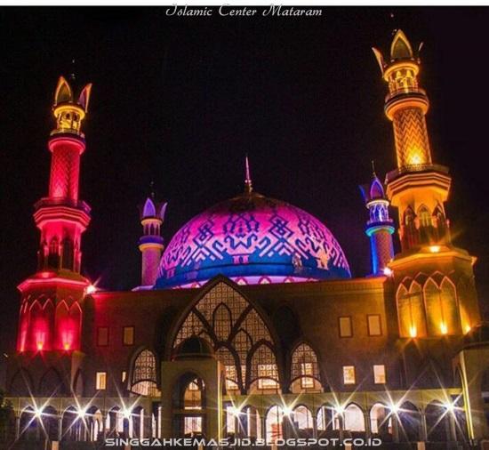 Singgah Ke Masjid Islamic Center Mataram Nusa Tenggara Barat