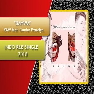 RAW Bahwa (feat. Guntur Prasetya)