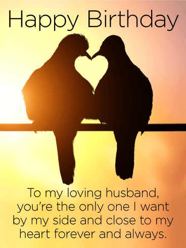 Send this You are Loved! Happy Birthday Wishes Card for Husband