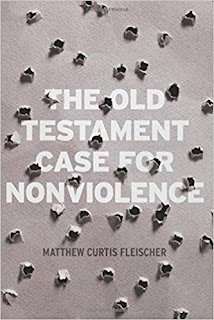 The Old Testament Case for Nonviolence Book Review, by Gregory A. Johnson