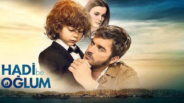 Türk Dram Filmleri: Hadi Be Oğlum 2018 Film İncelemesi - Kurgu Gücü