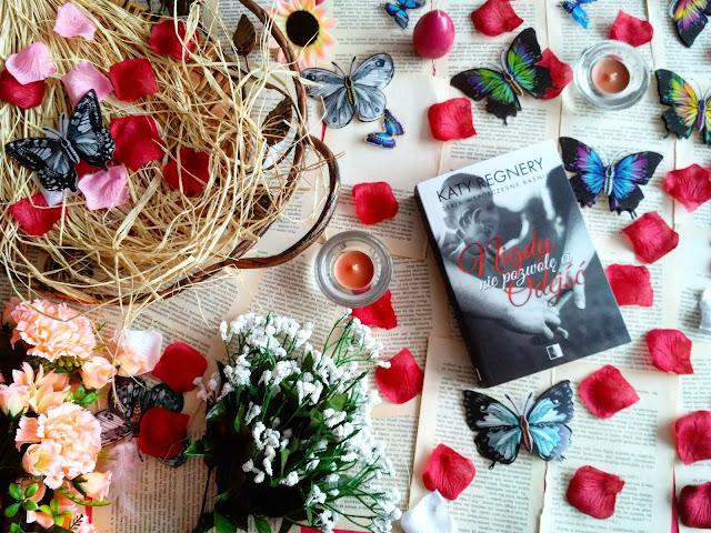 """Ucieczka, żal i spotkanie po latach, czyli recenzja powieści Katy Regnery pt.""""Nigdy nie pozwolę Ci odejść"""""""