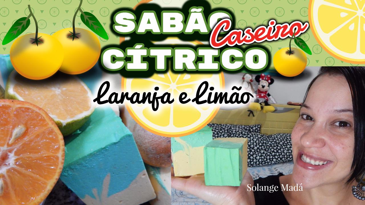 Sabão Caseiro Cítrico De Limão E Laranja