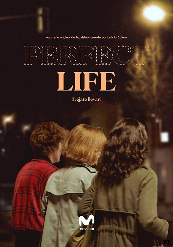 Perfect Life – Saison 1 [Complete] [Streaming] [Telecharger]