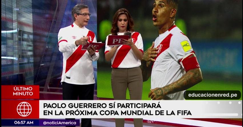 ÚLTIMO MINUTO: Paolo Guerrero sí jugará el Mundial Rusia 2018