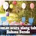 Contoh Susunan Acara Ulang Tahun Dina Bahasa Sunda!