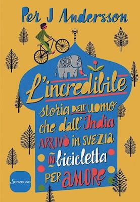 In libreria #205 - L'incredibile storia dell'uomo che dall'India arrivò in Svezia in bicicletta per amore