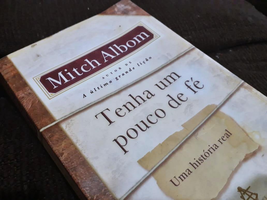 Livro Tenha um pouco de fé Mitch Albom