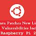 Ubuntu Patches New Linux Kernel Vulnerabilities Including Raspberry Pi 2