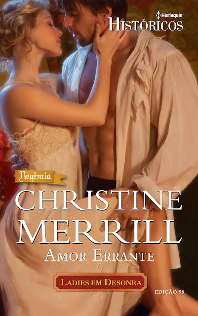 Amor Errante Harlequin Históricos - ed.98 - Christine Merril