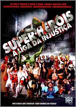 Super-Heróis – A Liga Da Injustiça DVDRip AVI Dual Áudio