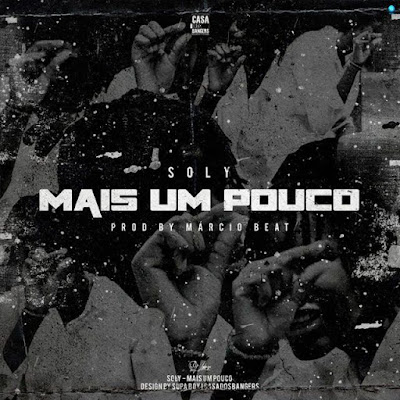 Soly - Mais Um Pouco (Rap) [DOWNLOAD]