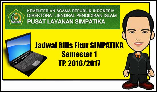 Jadwal Rilis Fitur SIMPATIKA Semester 1 TP.2016/2017