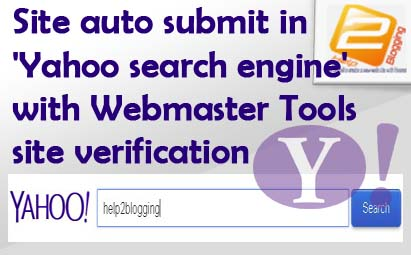 Site Submit In Yahoo With Webmaster Tools Verification