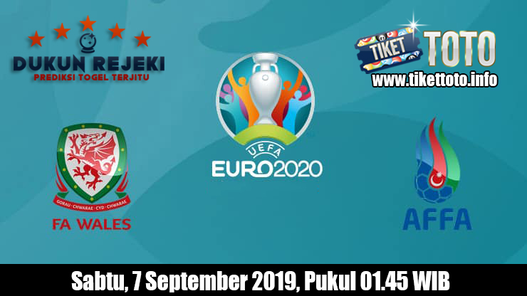 Prediksi Euro Qualification Wales VS Azerbaijan 7 September 2019
