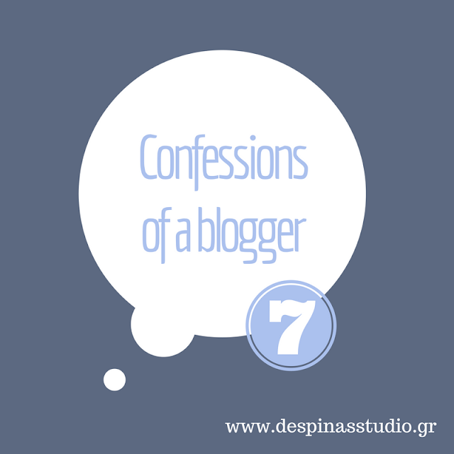 Confessions of a blogger #7 : Είμαι ακόμα διακοπές;