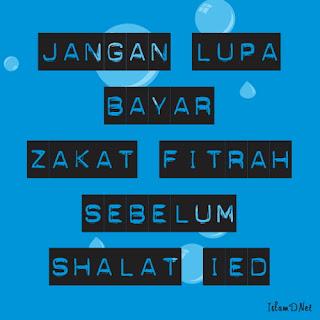 Zakat Fitrah merupakan zakat diri yang dikeluarkan pada bulan ramadhan Kumpulan Hadist Tentang Zakat Fitrah