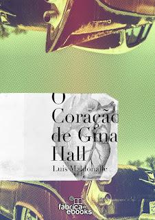  Resenha ao conto O coração de Gina Hall – Luis Maldonalle