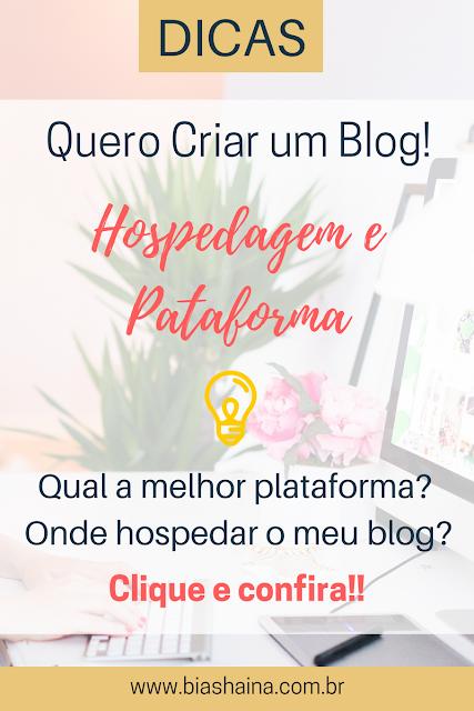 Quero criar um Blog - Hospedagem e Plataforma