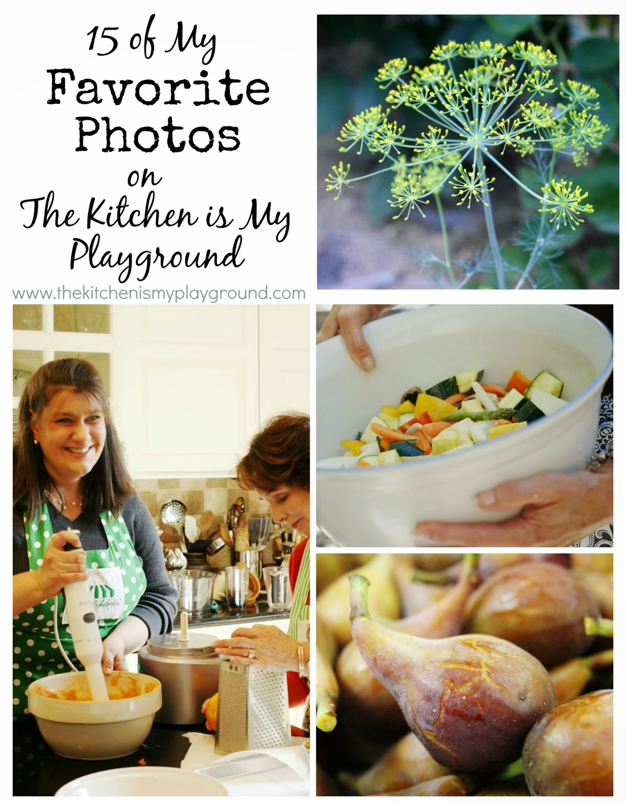 15 Favorite Photos from The Kitchen is My Playground