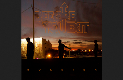 Terjemahan Soldier | Before You Exit | Dafff - Daf