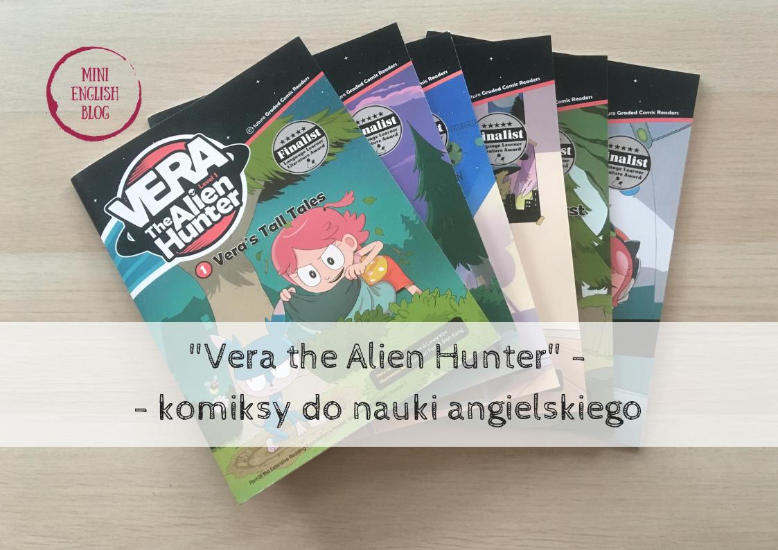 Vera the Alien Hunter. Komiksy do nauki angielskiego - recenzja
