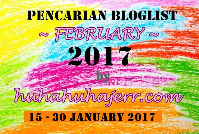 PENCARIAN BLOGLIST FEBRUARY 2017 by huhahuhajerr.com.