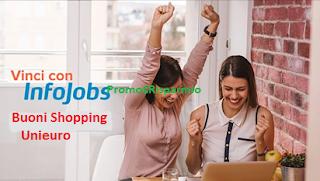 Logo Concorso InfoJobs: vinci gratis buoni spesa Unieuro da da 250, 500 e 1.000 euro