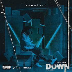 Prodigio Ft. Gson - Down [Exclusivo 2019] (Download MP3)