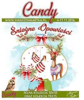 http://magicznakartka.blogspot.com/2016/11/sniezne-opowiesci-premierowo-candy.html
