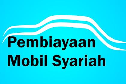 5 Jenis Pembiayaan Mobil Syariah Terbaik di Indonesia