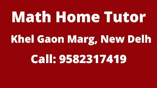 Best Maths Tutors for Home Tuition in Khel Gaon Marg, Delhi