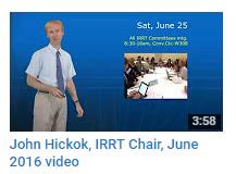 John Hickok IRRT Chair June 2016 YouTube Video