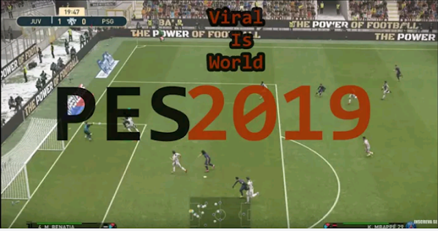 PES 2019 was launched for Android phones : Downlaod The Game - Viral