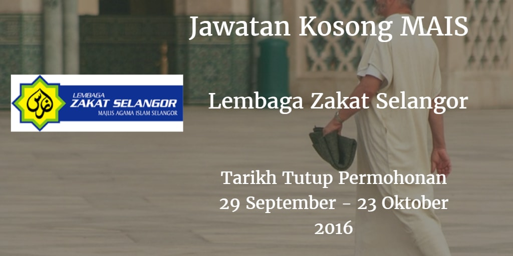 Jawatan Kosong MAIS 29 September - 23 Oktober 2016