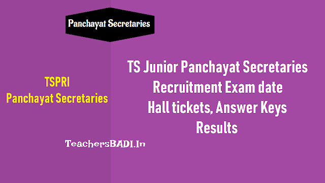 ts junior panchayat secretaries recruitment exam date, tspri junior panchayat secretary posts recruitment exam date, panchayat secretaries hall tickets, panchayat secretaries anwer key, panchayat secretaries results