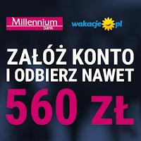 Money mania 10 - do 560 zł za Konto 360 lub 360 Student w Banku Millennium