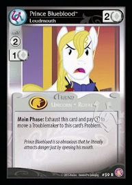 My Little Pony Prince Blueblood, Loudmouth Absolute Discord CCG Card