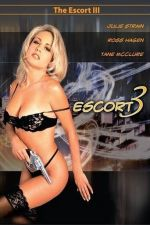 The Escort III 1999 Watch Online