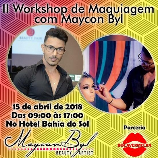 II Workshop de Maquiagem com @mayconbylmakeup