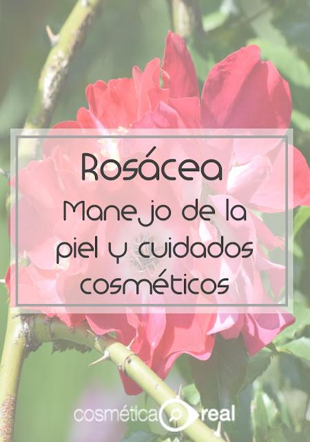 Rosácea: Manejo de la piel y cuidados cosméticos
