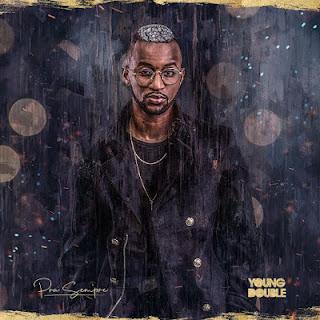 Young Double - Pra Sempre (EP) 2019(BAIXAR DOWNLOAD)