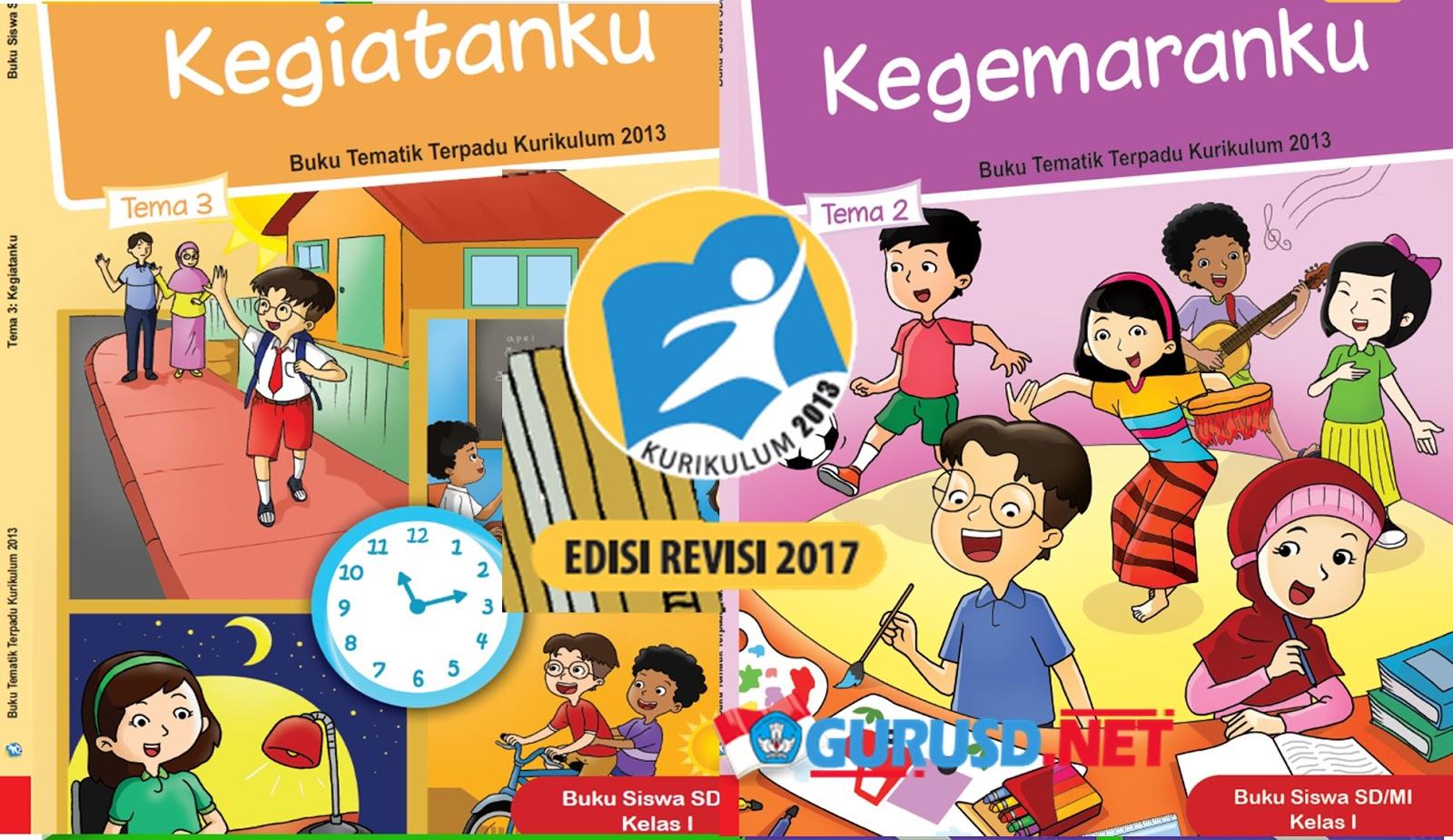 Download Buku Kelas 1 Kurikulum 2013 Revisi 2017 Kurikulum 2013 Revisi