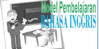 5 Macam Model Pembelajaran Bahasa Inggris