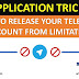 HOW TO RELEASE YOUR TELEGRAM ACCOUNT FROM LIMITATION
